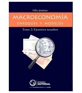 Macroeconomía. Enfoques y...
