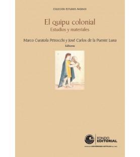 El quipu colonial. Estudios...