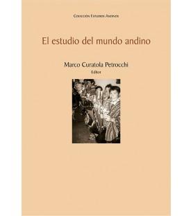 El estudio del mundo andino...
