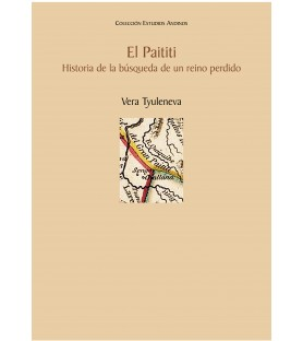 El Paititi. Historia de la...