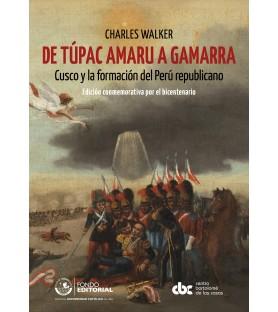 De Túpac Amaru a Gamarra....