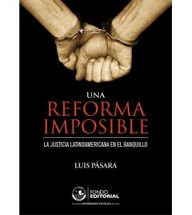 Una reforma imposible. La...