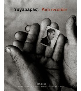 Yuyanapaq. Para recordar