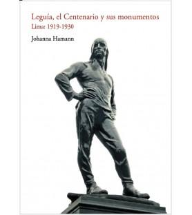 Leguía, el Centenario y sus...