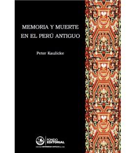 Memoria y muerte en el Perú...