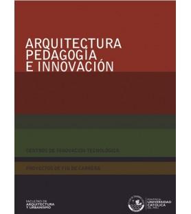Arquitectura, pedagogía e...
