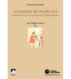 La memoria del mundo inca