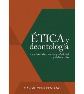 Ética y deontología. La...